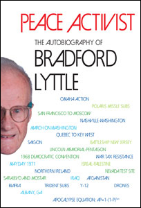 Peace Activist - Autiobiography of Bradford Lyttle